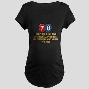 70 year old birthday designs Maternity Dark T-Shir