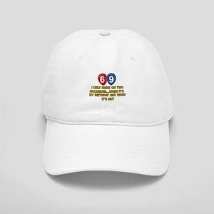 69 year old birthday designs Cap