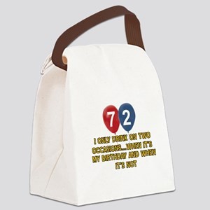 72 year old birthday designs Canvas Lunch Bag