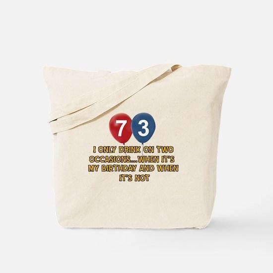 73 year old birthday designs Tote Bag