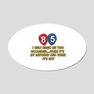 85 year old birthday designs 20x12 Oval Wall Decal