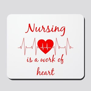 Nursing is a work of the Heart Inspirati Mousepad