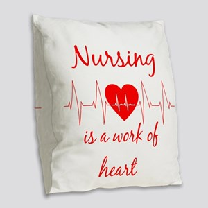 Nursing is a work of the Heart Burlap Throw Pillow