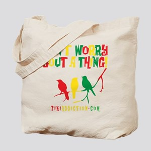 DONT WORRY - ALL Tote Bag