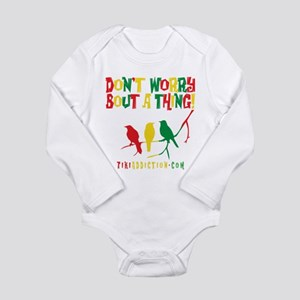DONT WORRY - ALL Body Suit