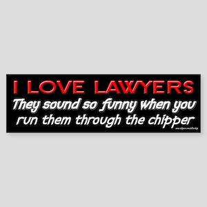 Lawyers in the Chipper Bumper Sticker
