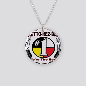 """GHETTO REZ-BALL """"We're The Best"""" Necklace"""