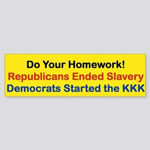 DO YOUR HOMEWORK Bumper Sticker