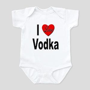 I Love Vodka Infant Bodysuit