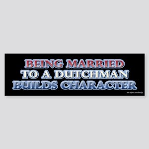Being Married to the Dutch Bumper Sticker