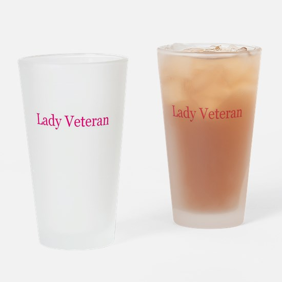 Lady Veteran in Pink! Drinking Glass