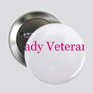 """Lady Veteran in Pink! 2.25"""" Button"""