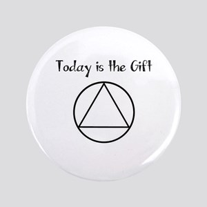 "Today is the Gift 3.5"" Button"