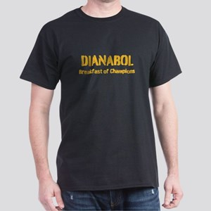 Dianabol Breakfast of Champions Dark T-Shirt