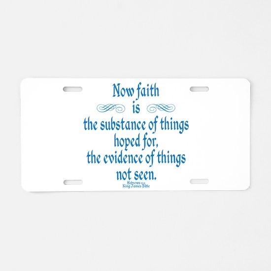 Hebrews 11 1 Scripture Aluminum License Plate