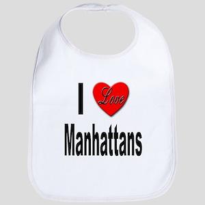 I Love Manhattans Bib