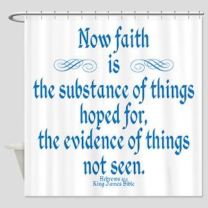 Hebrews 11 1 Scripture Shower Curtain