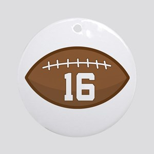 Football Player Number 16 Ornament (Round)