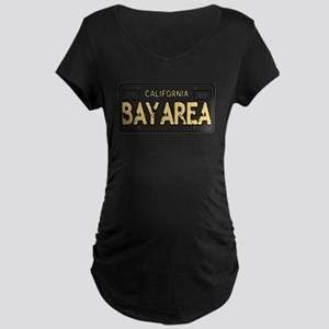 Bay Area calfornia old license Maternity T-Shirt