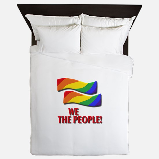 We the people, marriage equality Queen Duvet