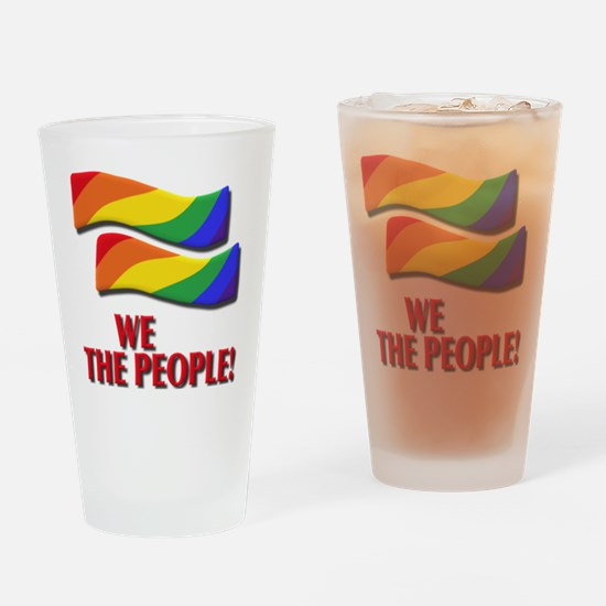 We the people, marriage equality Drinking Glass