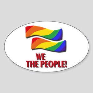 We the people, marriage equality Sticker
