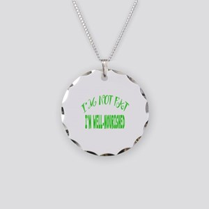 Not Fat, Well Nourished Necklace Circle Charm