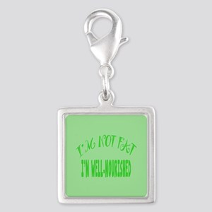 Not Fat, Well Nourished Silver Square Charm