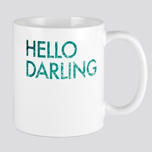 hello darling Mug