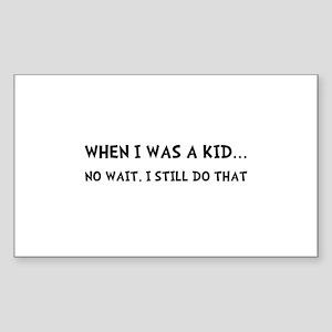 When I Was Kid Sticker