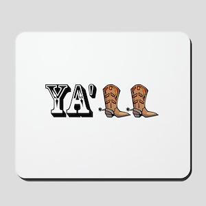 Yall Boots Mousepad