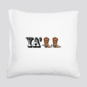 Yall Boots Square Canvas Pillow
