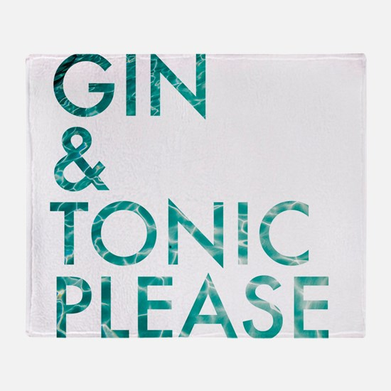 gin tonic please Throw Blanket