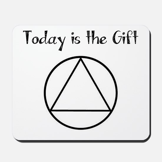 Today is the Gift Mousepad