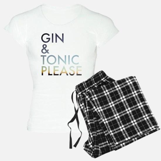 gin and tonic please Pajamas