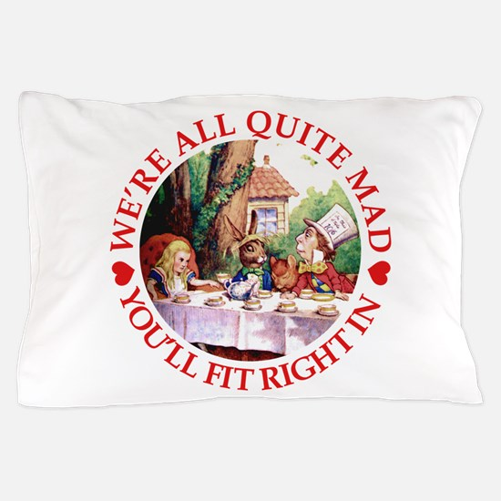 MAD HATTER'S TEA PARTY Pillow Case