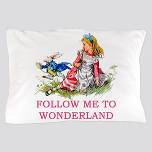 ALICE - Follow Me To Wonderland Pillow Case