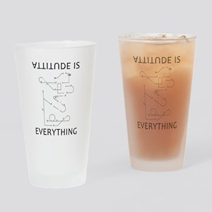 Attitude is EVERYTHING b Drinking Glass