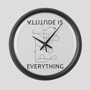 Attitude is EVERYTHING Large Wall Clock