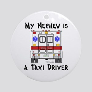 Taxi Driver Nephew Ornament (Round)