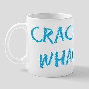 Crack is Whack Mug