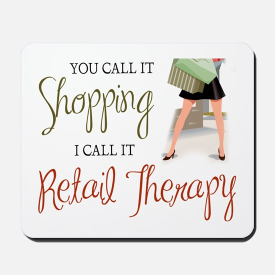 Retail Therapy Mousepad