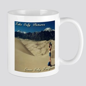Take only pictures. Leave only footprints. Mug