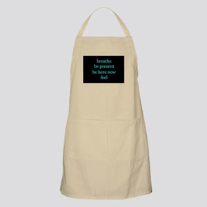 Breathe Be Here Now 001 Apron