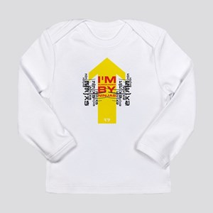 Im surrounded by ninjas Long Sleeve T-Shirt