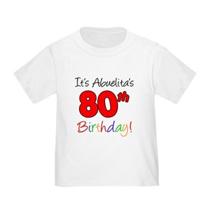 80th Birthday Toddler T Shirts