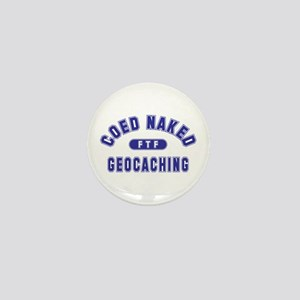 """Coed Naked Geocaching"" Mini Button"
