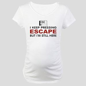 Escape Key Maternity T-Shirt