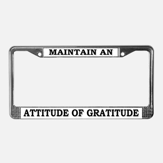 Attitude Of Gratitude License Plate Frame