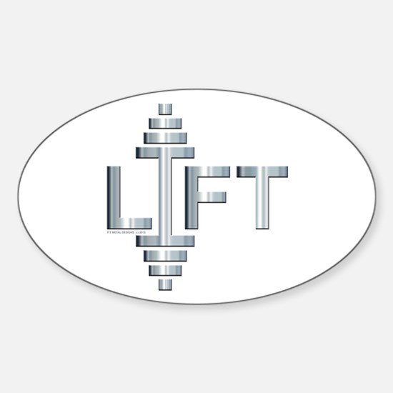 LIFT -- Fit Metal Designs Sticker (Oval)